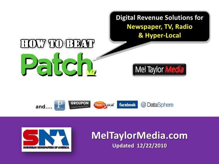 Digital Revenue Solutions for                Newspaper, TV, Radio                    & Hyper-Localand….        MelTaylorMe...