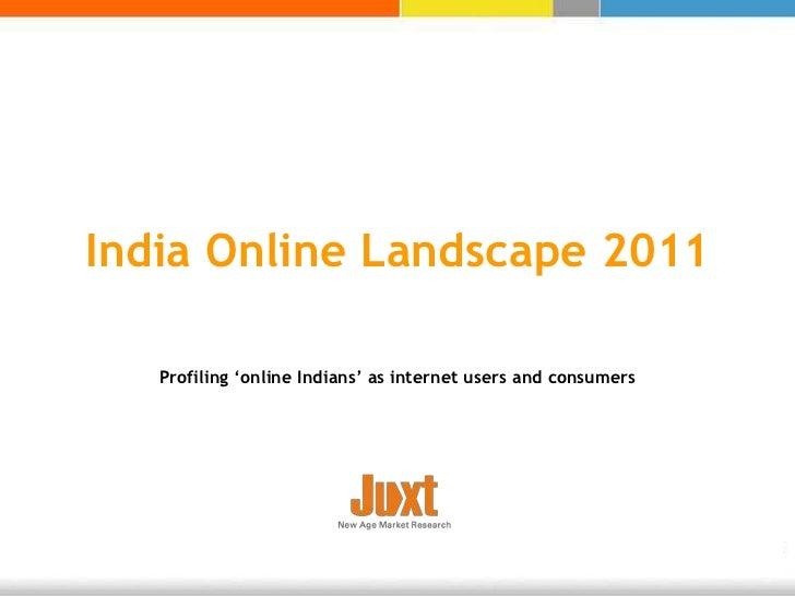Snaphot juxt-india-online-landscape-2011
