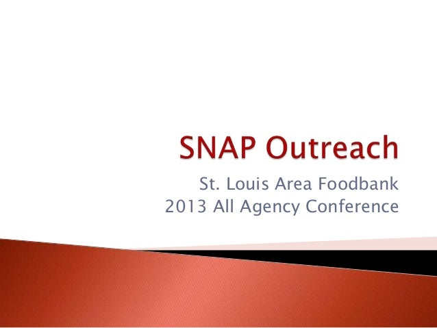 Snap Outreach Presentation 2013