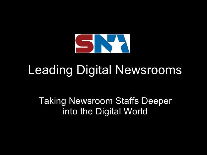 Multimedia newsrooms, for Suburban Newspaper Association