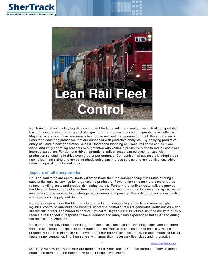 Lean Rail Fleet                      Control Rail transportation is a key logistics component for large volume manufacture...