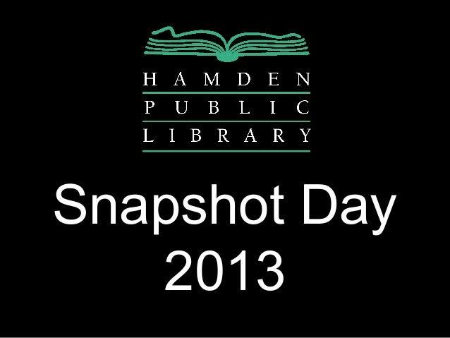 Snapshot Day   2013