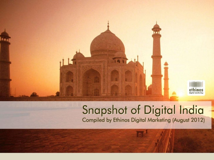 Snapshot of Digital India -  August 2012