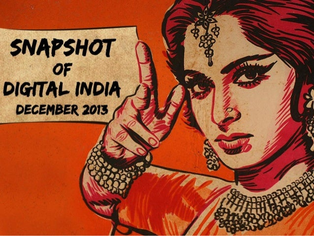 Snapshot of Digital India - December 2013