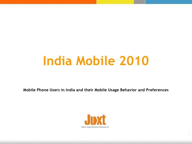 Snapshot of juxt india mobile 2010 study   press