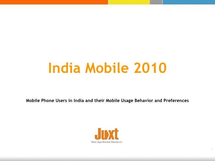 Snapshot of juxt india mobile 2010 study   press