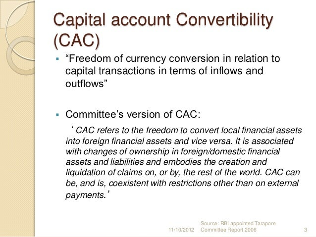 capital account convertibility in india essay Essay on the convertibility of indian rupee the tarapor committee on capital account convertibility was constituted by the reserve bank essays, letters.