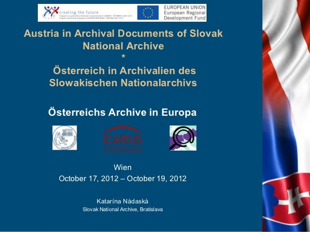 Austria in Archival Documents of Slovak            National Archive                    *      Österreich in Archivalien de...