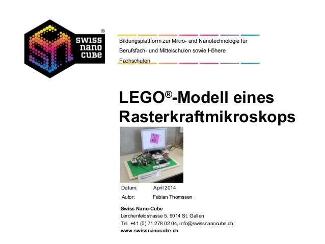 Datum: Autor: Fabian Thomssen Swiss Nano-Cube Lerchenfeldstrasse 5, 9014 St. Gallen Tel. +41 (0) 71 278 02 04, info@swissn...