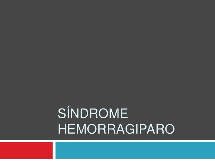 Síndrome Hemorragiparo<br />