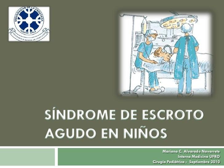 Mariana C. Alvarado Navarrete              Interna Medicina UFROCirugía Pediátrica - Septiembre 2010