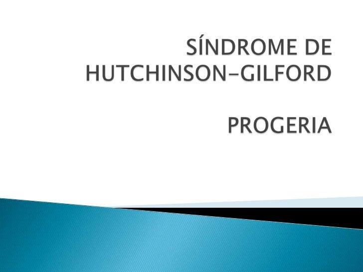 Síndrome de hutchinson gilford