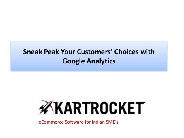 Sneak Peak Your Customers' Choices with Google Analytics