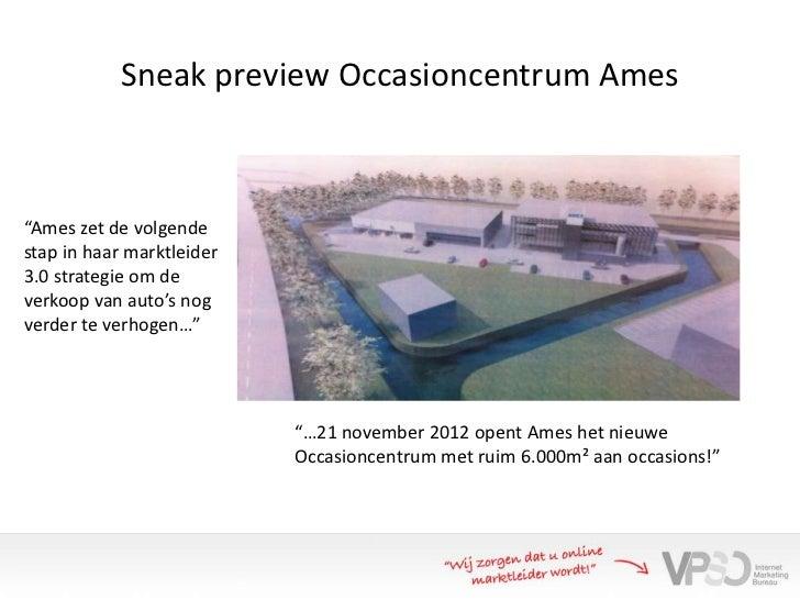 """Sneak preview Occasioncentrum Ames""""Ames zet de volgendestap in haar marktleider3.0 strategie om deverkoop van auto's nogve..."""