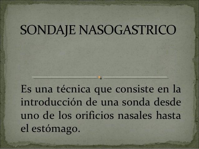 Sonda NasoGástrica