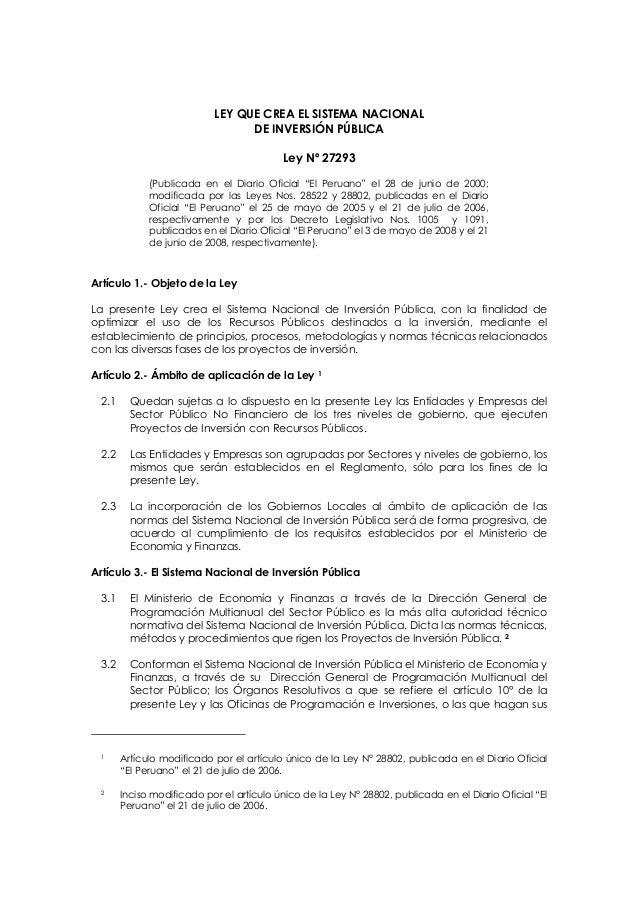 """LEY QUE CREA EL SISTEMA NACIONAL DE INVERSIÓN PÚBLICA Ley Nº 27293 (Publicada en el Diario Oficial """"El Peruano"""" el 28 de j..."""