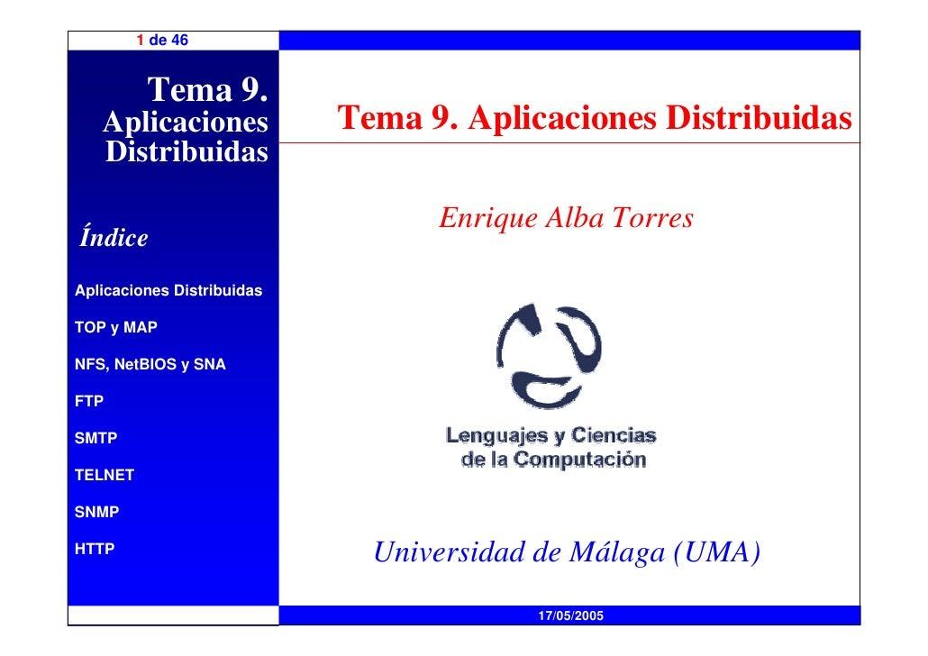 1 de 46             Tema 9.    Aplicaciones             Tema 9. Aplicaciones Distribuidas    Distribuidas                 ...