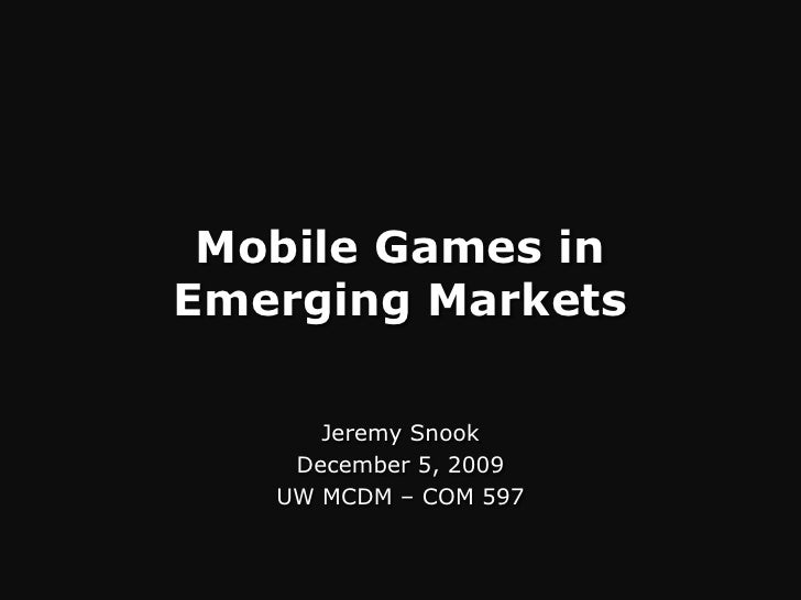 Mobile Games in Emerging Markets