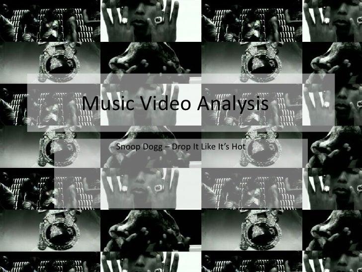 Drop It Like It's Hot Music Video Analysis
