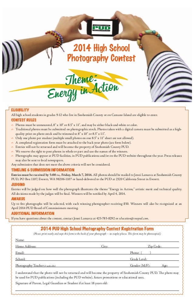 2014 High School Photography Contest  h e me : t o n T in Ac i Energy  Eligibility  All high school students in grades 9-1...