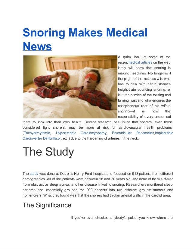 Snoring Makes MedicalNews                                                                   A  quick  look   at  some  of ...