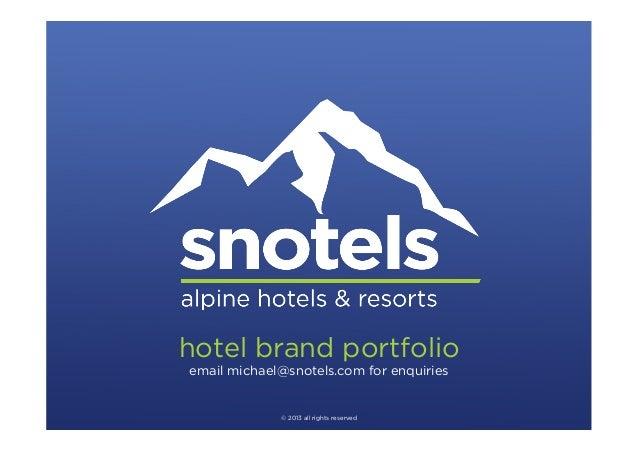 Snotels - Hotel Brand Portfolio
