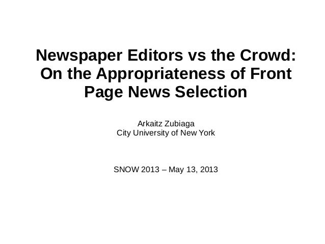 Newspaper Editors vs the Crowd: On the Appropriateness of Front Page News Selection