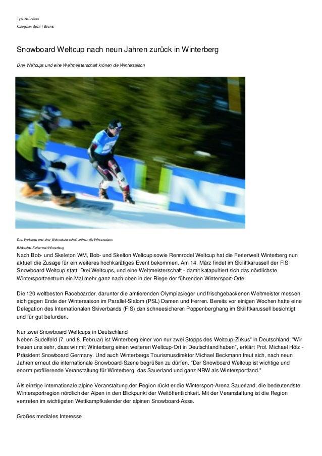Typ: Neuheiten Kategorie: Sport | Events Snowboard Weltcup nach neun Jahren zurück in Winterberg Drei Weltcups und eine We...