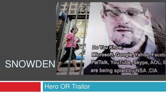 Snowden -Hero OR Traitor