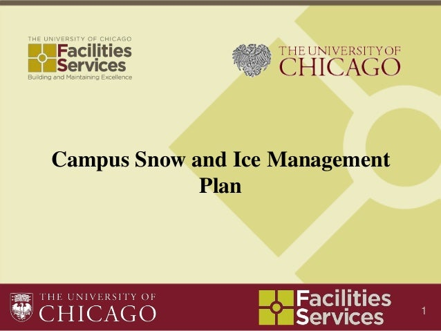 Campus Snow and Ice Management             Plan                                 1