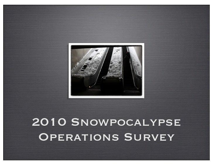 2010 Snowpocalypse Operations Survey Results