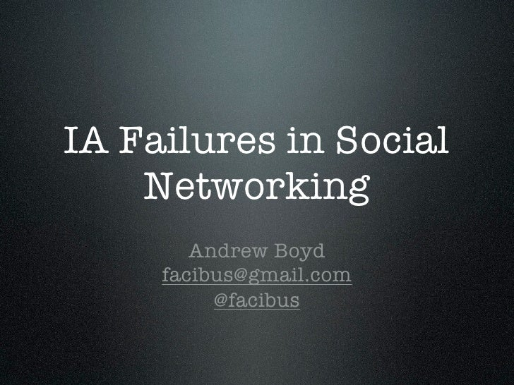 IA Failures in Social Networking Platforms