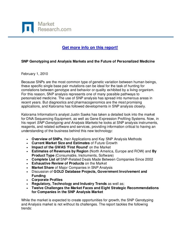 Get more info on this report!SNP Genotyping and Analysis Markets and the Future of Personalize...