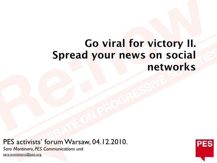 Go viral for victory II - Spread your news on social networks
