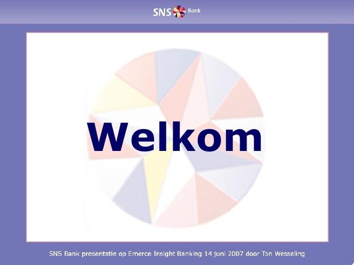 SNS Bank & Internet door Ton Wesseling (14 juni 2007)