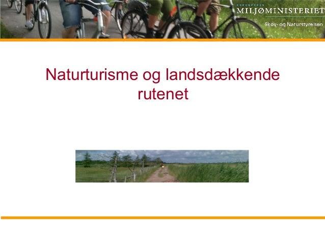 Naturturisme og landsdækkende rutenet