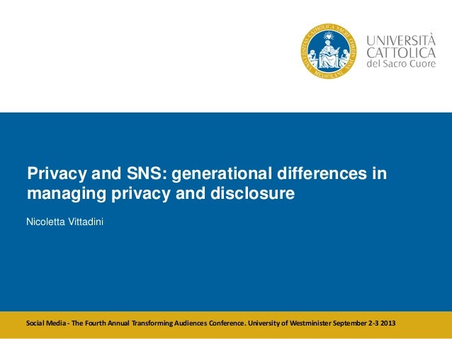 Privacy and SNS: generational differences in managing privacy and disclosure