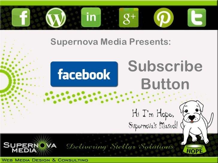 Facebook's New Subscribe Button