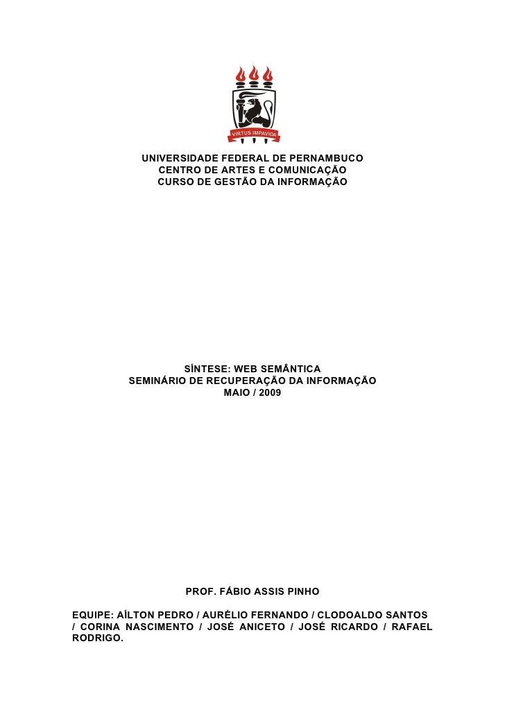 UNIVERSIDADE FEDERAL DE PERNAMBUCO               CENTRO DE ARTES E COMUNICAÇÃO              CURSO DE GESTÃO DA INFORMAÇÃO ...