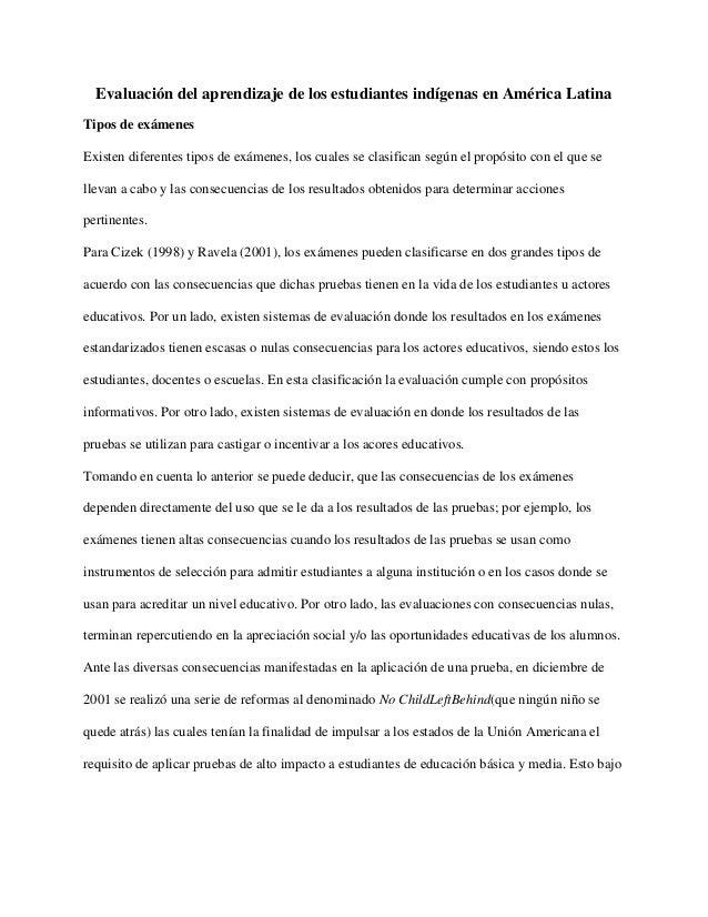Evaluación del aprendizaje de los estudiantes indígenas en América Latina Tipos de exámenes Existen diferentes tipos de ex...