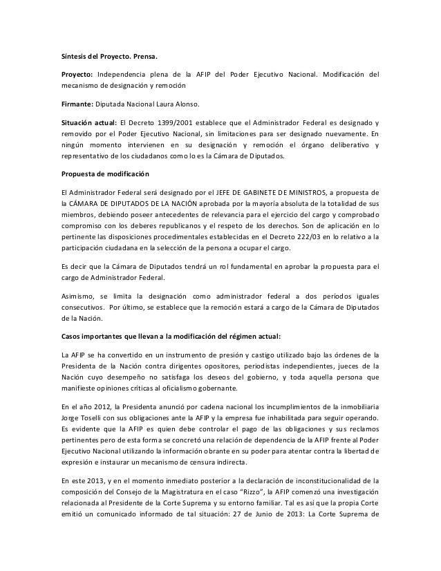 Síntesis del Proyecto. Prensa. Proyecto: Independencia plena de la AFIP del Poder Ejecutivo Nacional. Modificación del mec...