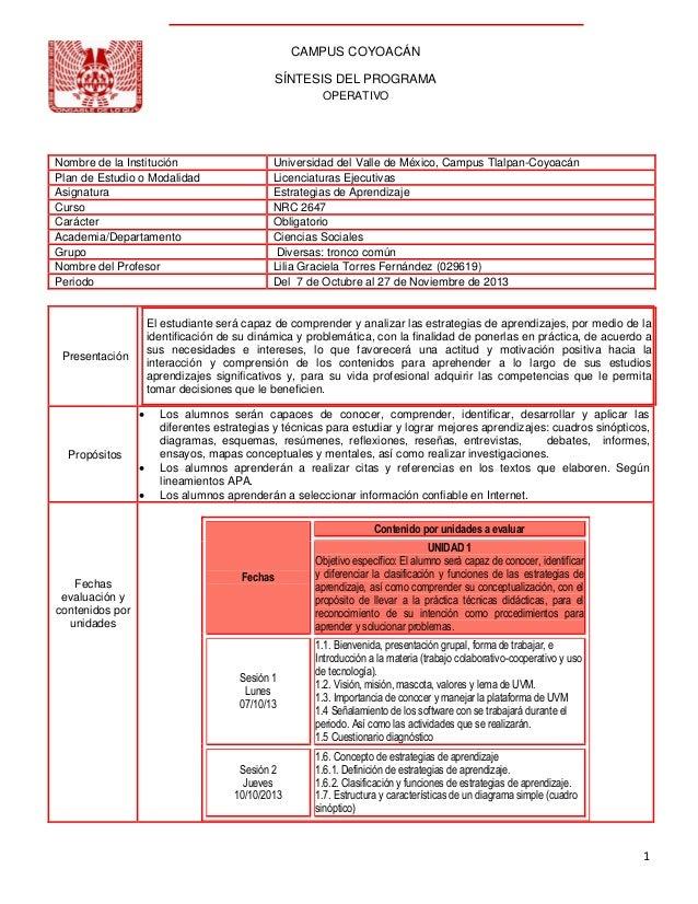 CAMPUS COYOACÁN SÍNTESIS DEL PROGRAMA OPERATIVO  Nombre de la Institución Plan de Estudio o Modalidad Asignatura Curso Car...