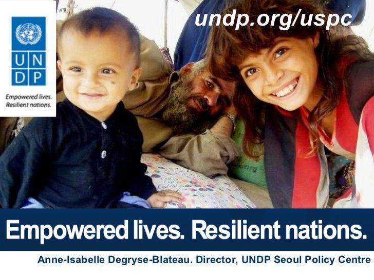 undp.org/uspc                   Matthew Taylor – Public Affairs Specialist           www.undp.org/uspcAnne-Isabelle Degrys...