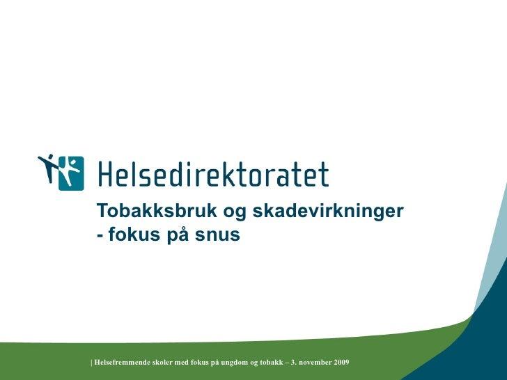 Snus Info Fra Helsedirektoratet Des 09