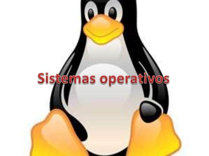 • SISTEMA OPERATIVO• Un sistema operativo (SO) es un programa o    conjunto de programas que en un sistema         informá...