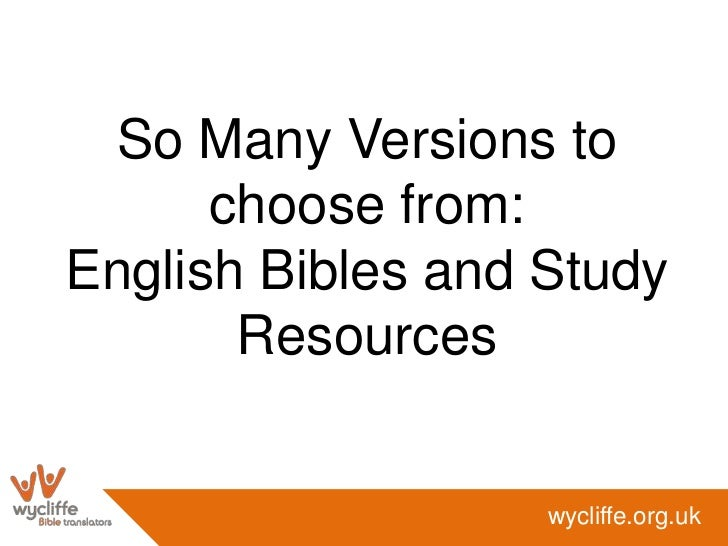 So Many Versions to choose from:English Bibles and Study Resources<br />