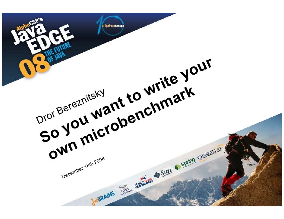 So You Want To Write Your Own Benchmark
