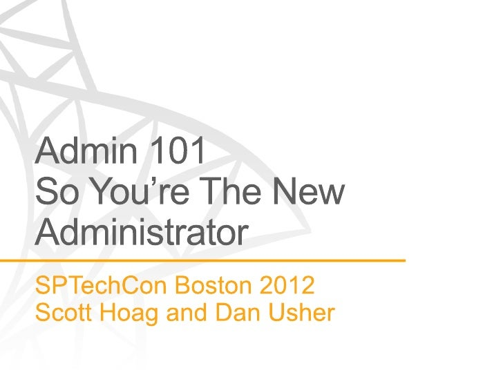 So You're the New SharePoint Administrator