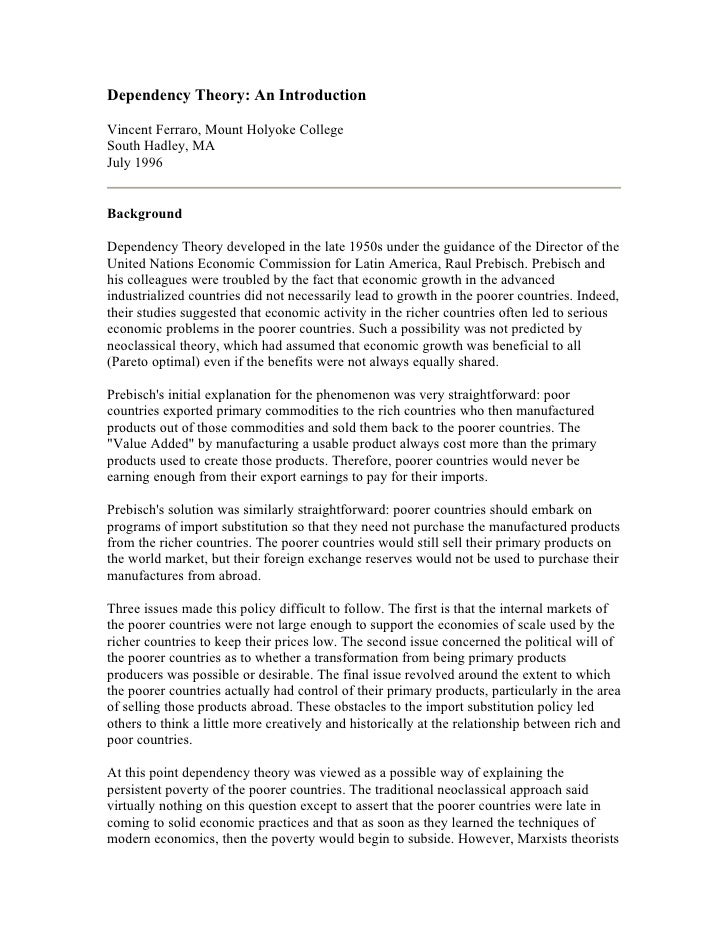 Dependency Theory: An Introduction  Vincent Ferraro, Mount Holyoke College South Hadley, MA July 1996   Background  Depend...