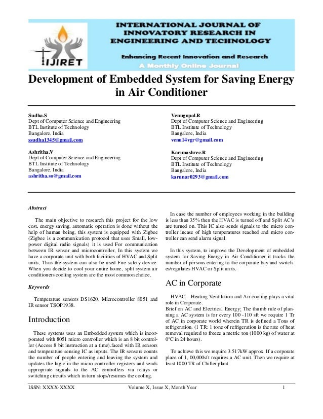 ISSN: XXXX-XXXX Volume X, Issue X, Month Year 1 Development of Embedded System for Saving Energy in Air Conditioner Sudha....